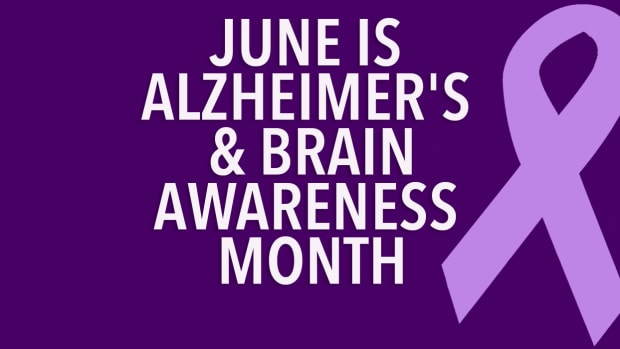 June is Alzheimer's & BrainAwareness Month